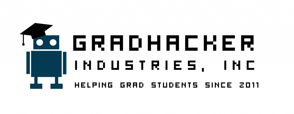 GradHacker Industries, helping grad students since 2011.